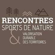 Rencontres Sports de nature & valorisation durable des territoires
